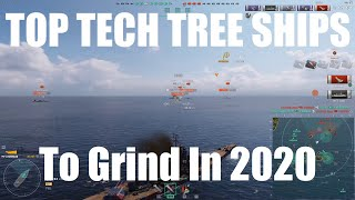 Top 10 Tech Tree Ships To Grind In 2020