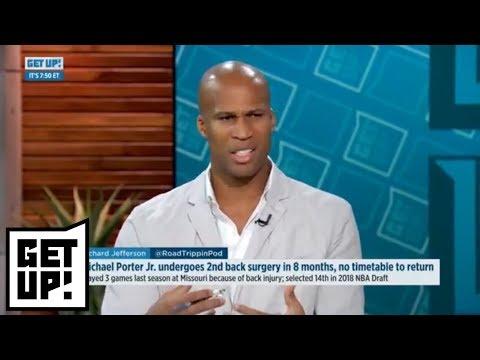 Richard Jefferson: Michael Porter Jr. worth risk for Denver Nuggets | Get Up! | ESPN