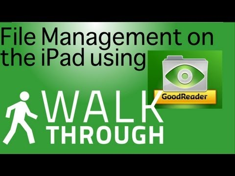 File Management On The IPad Using Goodreader.mp4
