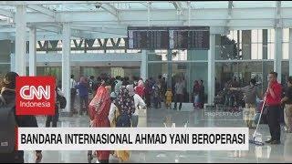 Bandara Internasional Ahmad Yani Mulai Beroperasi