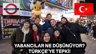 I SPOKE IN TURKISH TO BRITISH PEOPLE ! ASKED THEM WHICH language IS IT !!
