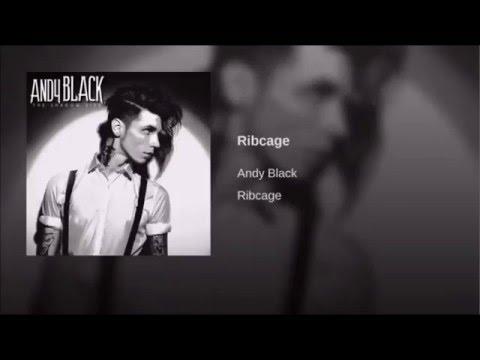 Andy Black-  Ribcage  (Lyrics)