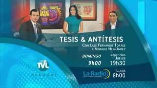 Tesis y Antítesis -  Promo - Programa 72   Conquistas laborales en 8 años de la Revolución Ciudadana