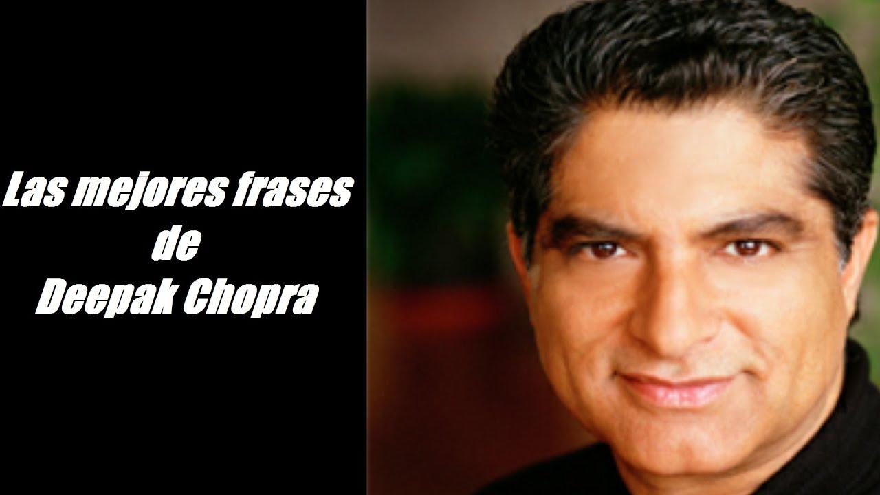 Las Mejores Frases De Deepak Chopra