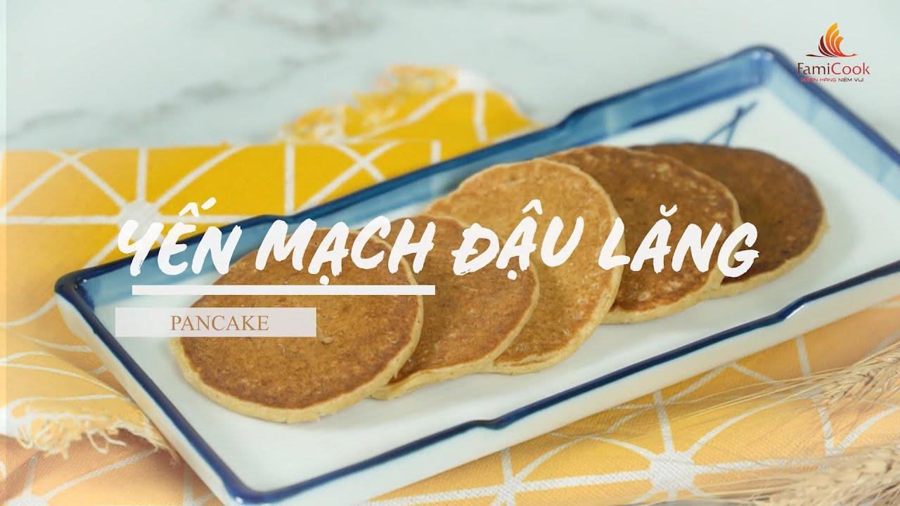 Cách làm bánh PANCAKE YẾN MẠCH ĐẬU LĂNG cực ngon cho bé   ĐẦU BẾP CỦA CON