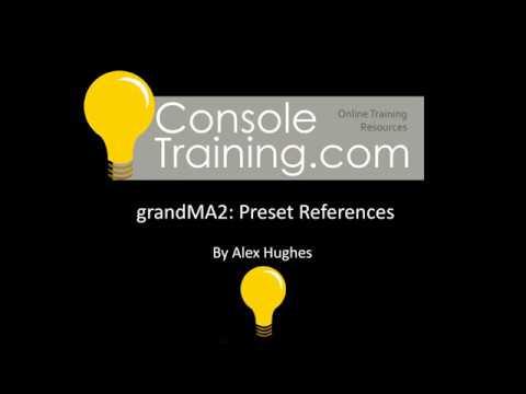 grandMA2: Preset Reference Creation