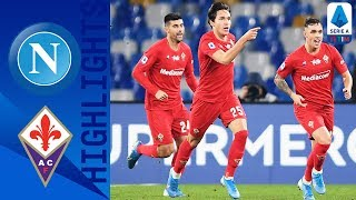 Napoli 0-2 Fiorentina | La Viola espugna il San Paolo con le reti di Chiesa e Vlahovic | Serie A TIM