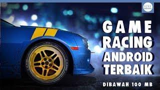 5 GAME RACING ANDROID OFFLINE TERBAIK 2017 DIBAWAH 100 MB