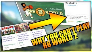 The REAL Reason Why You Can't Play RB World 2 - ROBLOX RB World 2 Rant Video