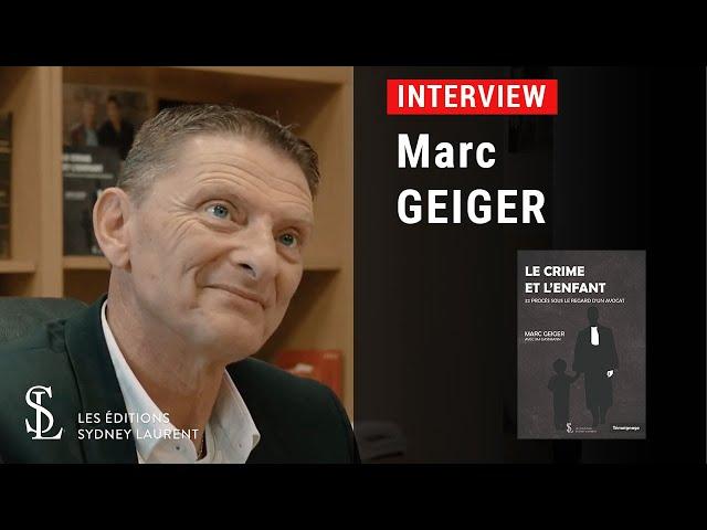 Interview - Auteur : Marc Geiger
