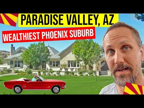 Paradise Valley, Arizona Driving Tour: Living In Phoenix, Arizona Suburbs