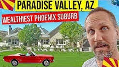 Paradise Valley, Arizona Homes and Tour: Moving / Living In Phoenix, Arizona Suburbs