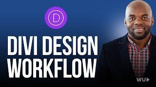 Divi theme tutorial - Divi Design Workflow