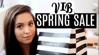 HUGE SEPHORA HAUL: VIB Spring 15% Off Sale!!
