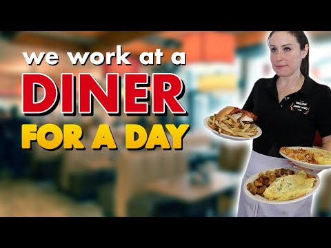 WE WORK AT A DINER FOR 1 DAY