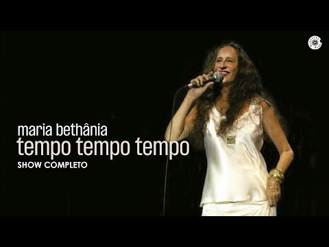 Maria Bethânia - Tempo Tempo Tempo Tempo - DVD Completo
