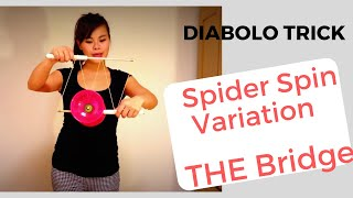 diabolo tricks for beginners. Spider Spin Variation  and Bridge