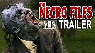 Necro Files VHS trailer