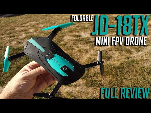 JD-018TX Mini Foldable FPV Drone Review