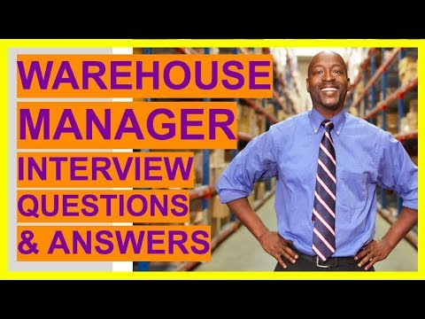 WAREHOUSE MANAGER Interview Questions And Answers! (Become A Warehouse And Logistics Team Leader!)