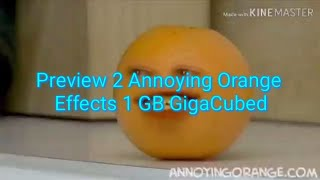 Preview 2 Annoying Orange Effects 1 GB GigaCubed