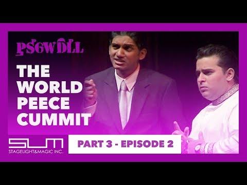 Part 3: Episode 2   The World Peece Cummit   Pusswedilla