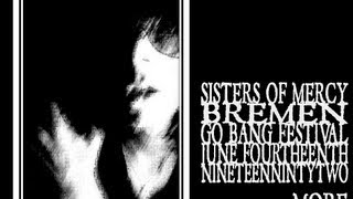 The Sisters of Mercy - More (Bremen 1992)