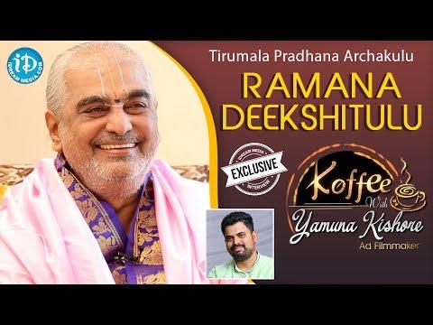 Tirumala Pradhana Archakulu Ramana Deekshitulu Interview || Koffee With Yamuna Kishore #23 || #445