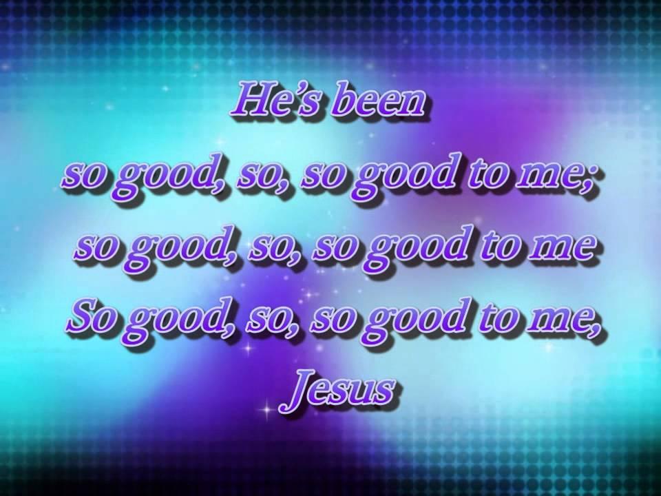 So Good to me - Cory Asbury (Lyrics) - YouTube