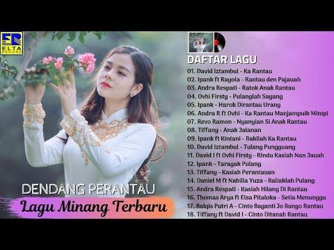 Spesial Lagu Minang Pengobat Rindu Perantau Lagu Minang Terbaru