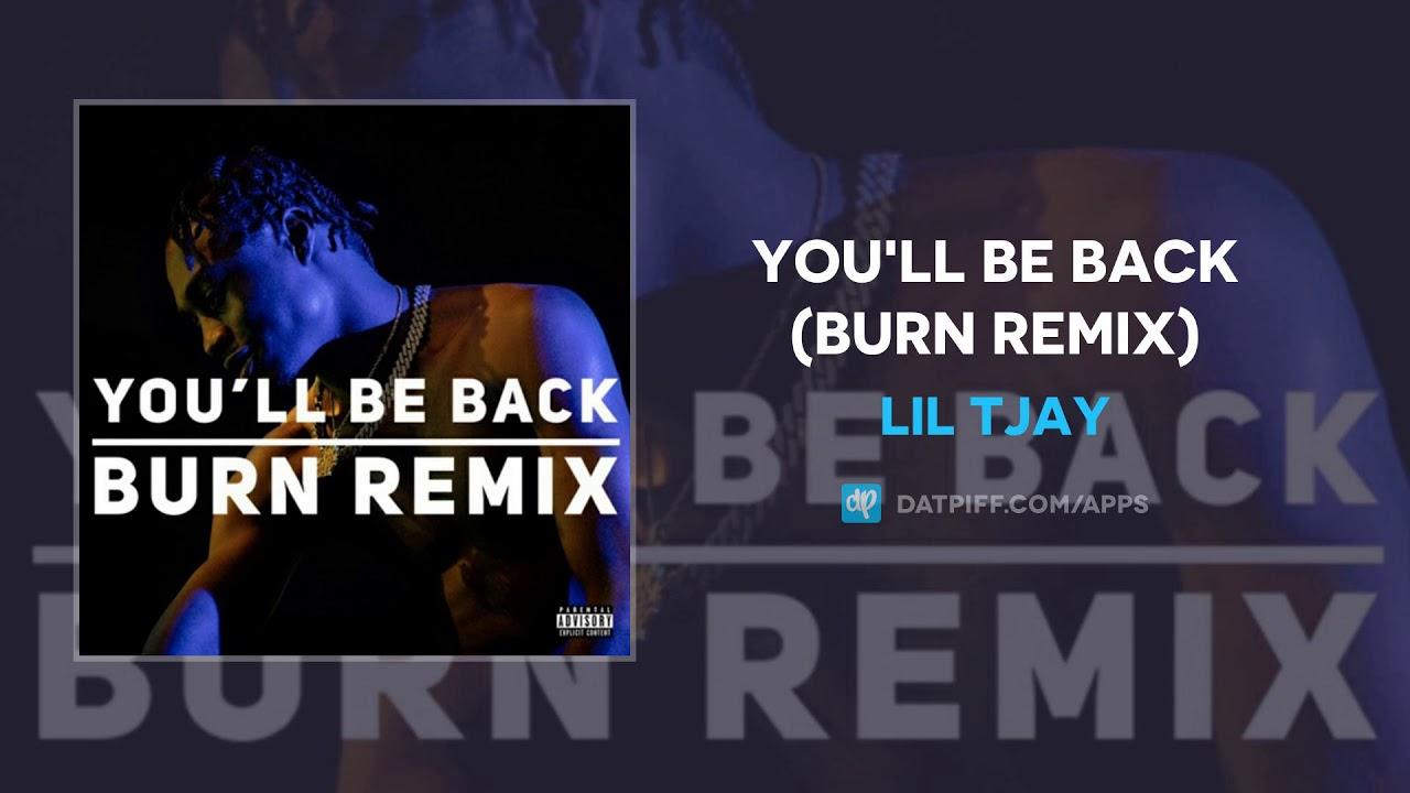Lil Tjay - You'll Be Back (Burn Remix) (AUDIO)
