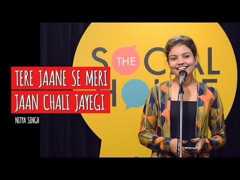 Tere Jaane Se Meri Jaan Chali Jayegi   Nitya Singh   The Social House Poetry   Whatashort