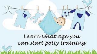 Toilet Training Age - When to Start?