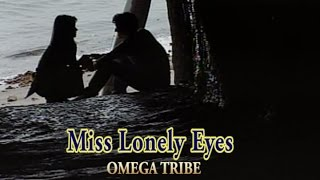 Miss Lonely Eyes (カラオケ) OMEGA TRIBE