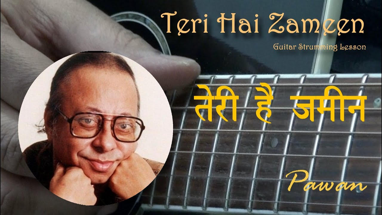 Teri Hai Zameen | Guitar Chords | Hindi Lesson | Pawan