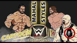WWE-Clash of Champions Cartoon Aj Styles VS Jinder Mahal
