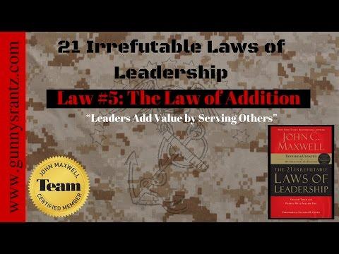 21 Leadership Laws: Law #5 - Addition