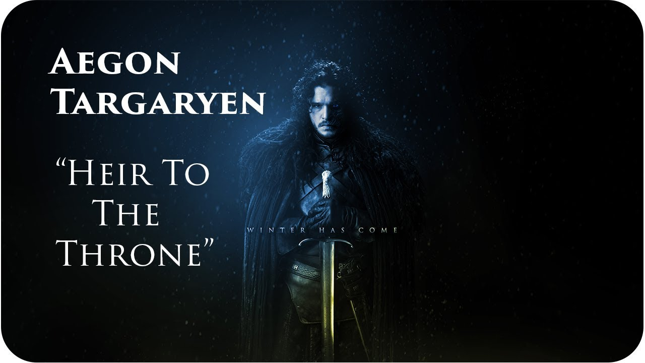 Jon Snow/ Aegon Targaryen - Heir To The Iron Throne - YouTube