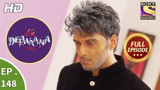 Ek Deewaana Tha - Ep 148 - Full Episode - 16th May, 2018
