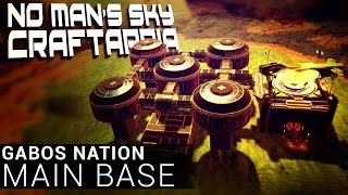 GABOS NATION: MAIN BASE - No Man's Sky Base Building - Foundation Update