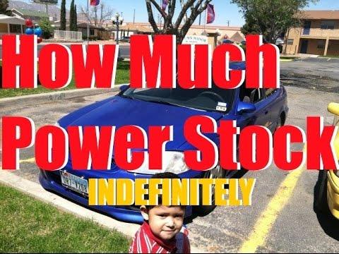 How Much Horsepower Stock? D, B, H, F, J, K Series