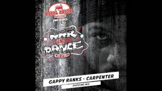 GAPPY RANKS - CARPENTER (JUGGLING MIX)