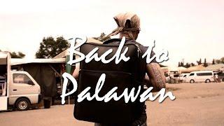 Back to Palawan: Uninhabited Island & Culture (GH4)