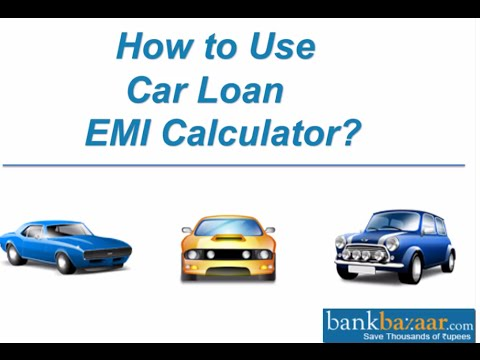 How To Use Car Loan Emi Calculator  Youtube