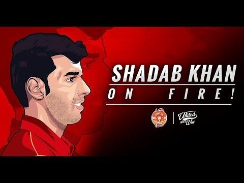 Shadab Khan On Fire   Islamabad United