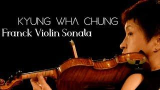 Kyung Wha Chung plays Franck violin sonata (2016)