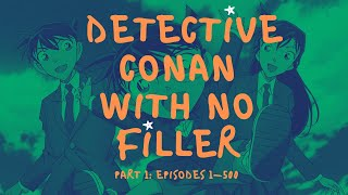 How to Watch Detective Conan Without Filler | Part 1