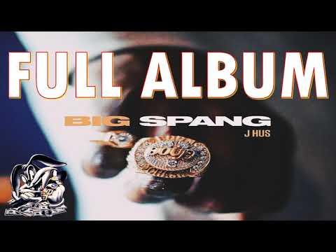 J Hus - Big Spang (Full EP)