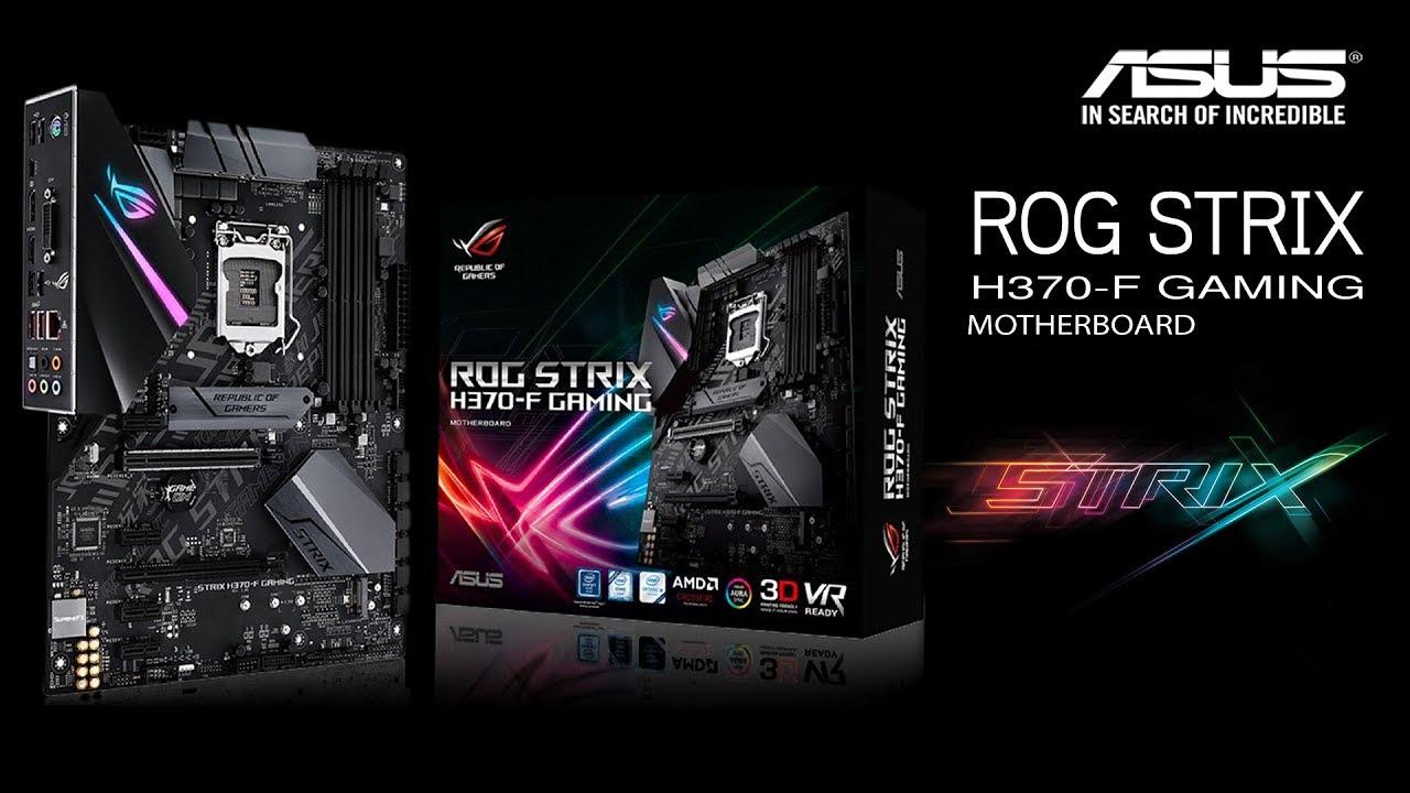 ASUS ROG STRIX H370 F GAMING - YouTube