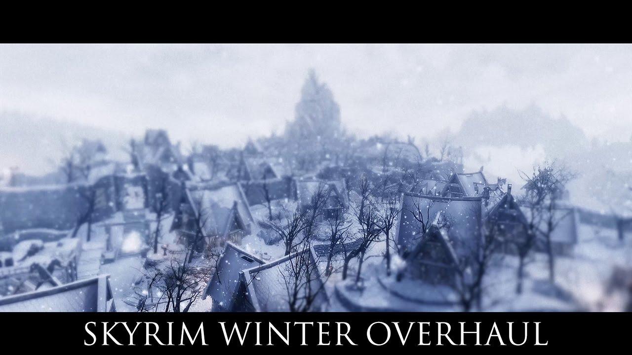 Tes V Skyrim Mods Skyrim Winter Overhaul Youtube